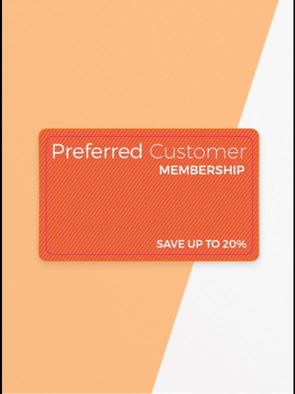 Preferred Customer Account